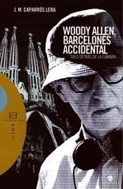 Woody Allen, barcelonés accidental
