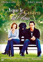 ... Y que le gusten los perros (2005)