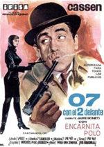 07 con el 2 delante (Agente: Jaime Bonet) (1966)