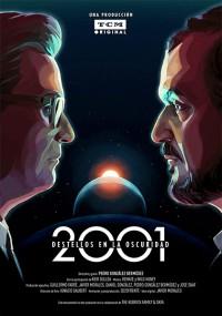 2001 destellos en la oscuridad (2018)