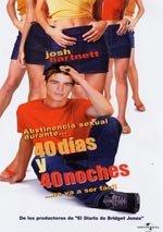 40 días y 40 noches (2002)