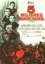 5 mujeres marcadas (1960)