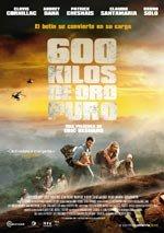 600 kilos de oro puro (2010)