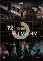 72 horas: del 11 al 14 de marzo (2005)