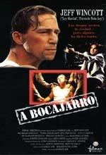 A Bocajarro (1995)