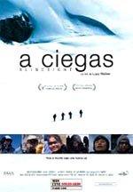 A ciegas (2006)