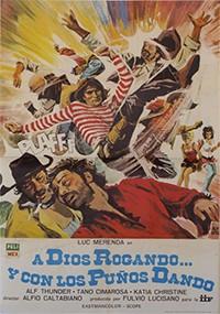 A Dios rogando y con los puños dando (1972)