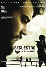 Secuestro (A Hijacking) (2012)