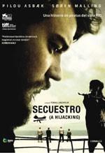 Secuestro (A Hijacking) (2012)