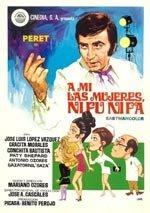 A mí las mujeres ni fu ni fa (1971)