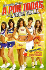 A por todas: La lucha final (2009)