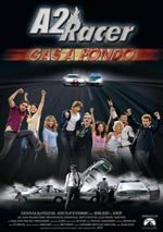 A2 Racer: gas a fondo (2004)