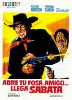 Abre tu fosa amigo... llega Sabata (1971)