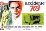 Accidente 703 (1962)