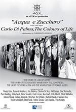 Acqua e zucchero: Carlo Di Palma, i colori della vita (2016)