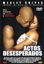 Actos desesperados (2000)