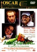Adaptation. El ladrón de orquídeas (2002)
