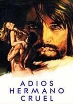 Adiós, hermano cruel (1971)