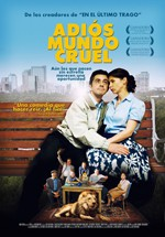 Adiós mundo cruel (2010)