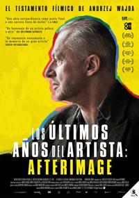 Los últimos años del artista: Afterimage (2016)