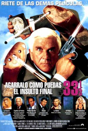 Agárralo como puedas 33 1/3. El insulto final (1994)