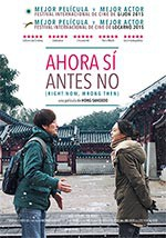 Ahora sí, antes no (Right now, wrong then) (2015)