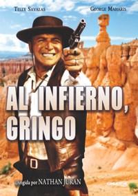Al infierno, gringo