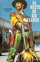 Al oeste de Río Grande (1983)