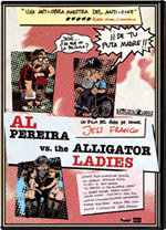 Al Pereira vs. the Alligator Ladies (2012)