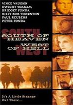 Al sur del cielo, al oeste del infierno (2000)