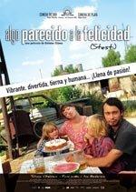 Algo parecido a la felicidad (2005)