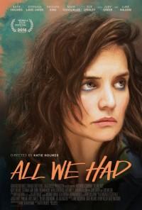 Todo lo que teníamos (2016)