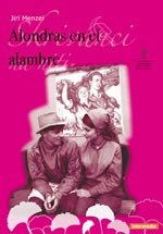 Alondras en el alambre (1969)