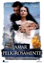 Amar peligrosamente (2003)