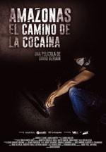 Amazonas, el camino de la cocaína (2015)