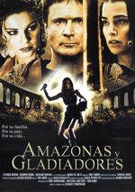 Amazonas y gladiadores (2001)