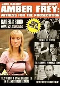 Amber Frey: Testimonio decisivo (2005)