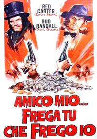 Amigo mío, líala tú o la lío yo (1973)