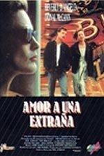Amor a una extraña (1991)