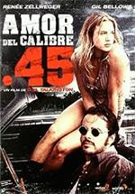 Amor del calibre 45