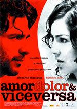 Amor, dolor & viceversa (2008)