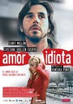 Amor idiota (2004)