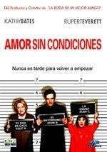 Amor sin condiciones (2002)