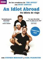 An Idiot Abroad (Un idiota en el extranjero) (2010)