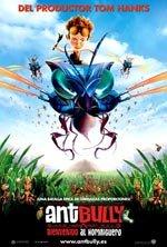 Ant Bully. Bienvenido al hormiguero (2006)