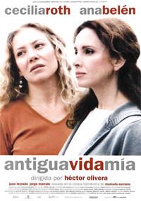 Antigua vida mía (2001)