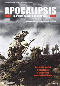 Apocalipsis: La Primera Guerra Mundial (2014)