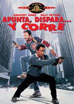 Apunta, dispara... y corre (1986)