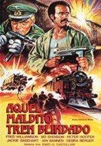 Aquel maldito tren blindado (1978)