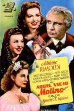 Aquel viejo molino (1946)